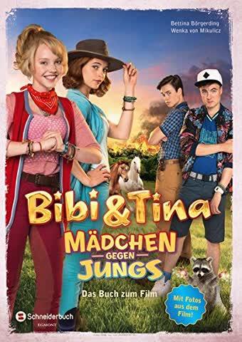 Bibi & Tina - Mädchen gegen Jungs: Das Buch zum Film