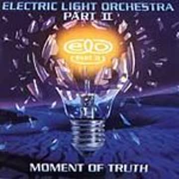 Electric Light Orchestra - Moment of Truth