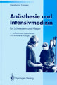 Anästhesie und Intensivmedizin: für Schwestern und Pfleger