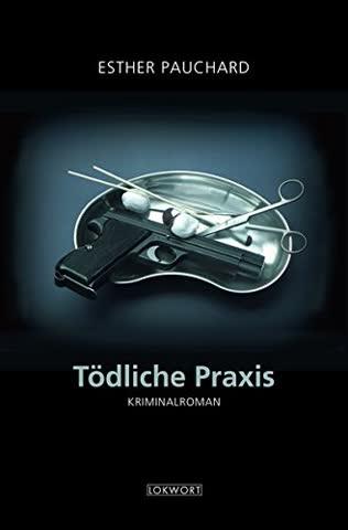 Tödliche Praxis (Bern-Krimi)