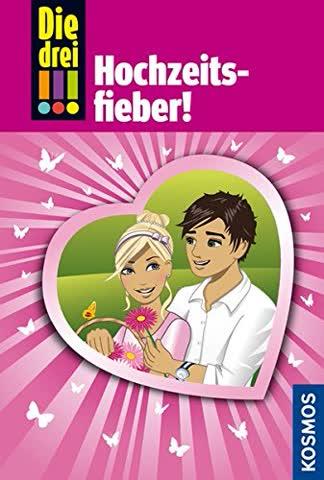 Die drei !!!, Bd.53, Hochzeitsfieber!