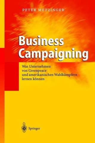 Business Campaigning: Was Unternehmen von Greenpeace und amerikanischen Wahlkämpfern lernen können