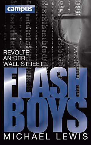 Flash Boys: Revolte an der Wall Street, plus E-Book inside (ePub, mobi oder pdf) (German Edition With E-Book)