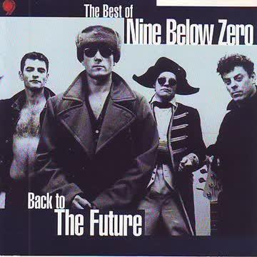 Nine Below Zero - The Best of Nine Below Zero