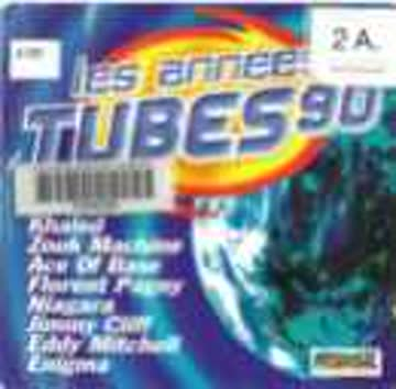 Compilation - Les Annees Tubes 90