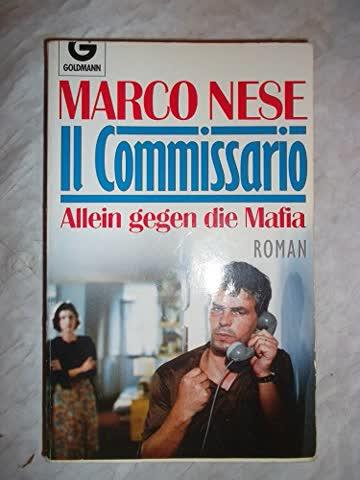 Il Commissario. Allein gegen die Mafia. Roman.