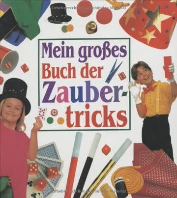 Mein großes Buch der Zaubertricks