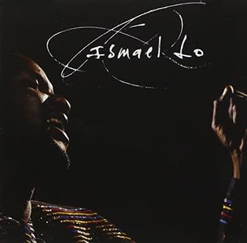 Ismael Lo - Ismael Lo