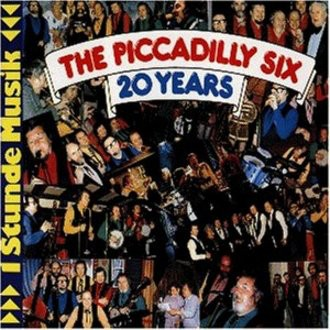 Piccadilly Six - 20 Years