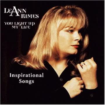 Leann Rimes - You Light Up My Life