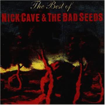 Nick Cave & The Bad Seeds - Best of