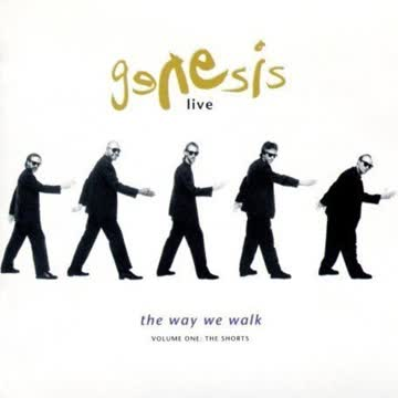 Genesis - Live/The Way we walk, Volume One: The Shorts