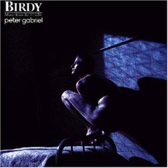 Peter Gabriel - Birdy