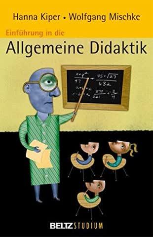 Einführung in die Allgemeine Didaktik (Beltz Studium)