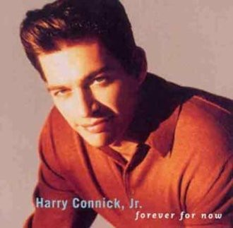 Jr. Harry Connick - Forever for Now