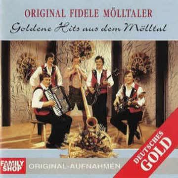Orig.Fid.Mölltaler - Golden Hits aus dem Mölltall