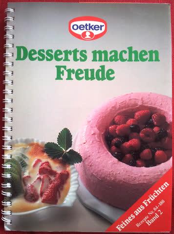 Desserts machen Freude
