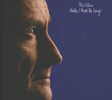 Phil Collins - Hello, I Must Be Going! (Deluxe Edition)