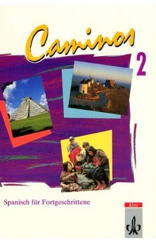 Caminos 2 - Spanisch für Fortgeschrittene