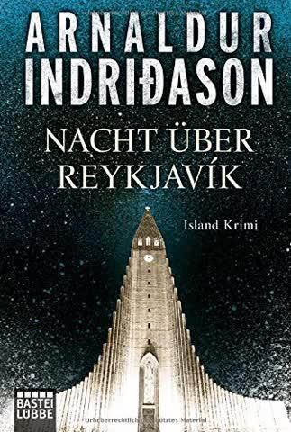 Nacht über Reykjavík: Island Krimi