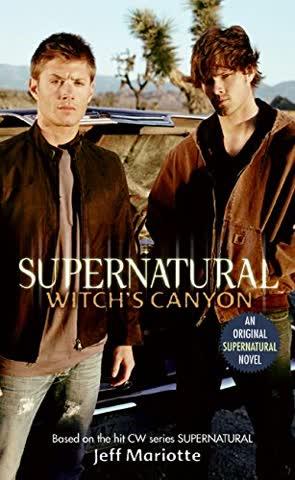 Supernatural: Witch's Canyon (Supernatural Series, Band 2)