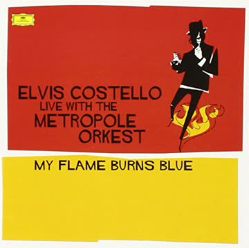 Elvis Costello - My Flame Burns Blue (Live)
