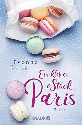 Ein kleines Stück Paris: Roman