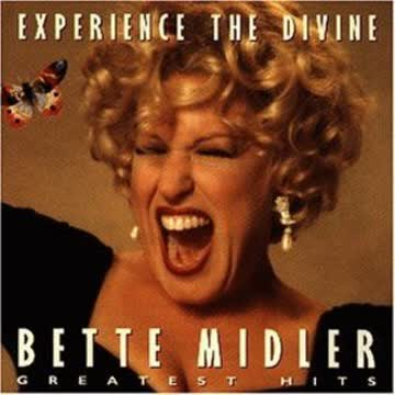 Bette Midler - Greatest Hits - Experience The Divine