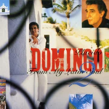 Placido Domingo - From My Latin Soul Vol. 2