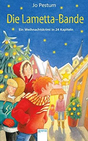 Die Lametta-Bande: Ein Weihnachtskrimi in 24 Kapiteln