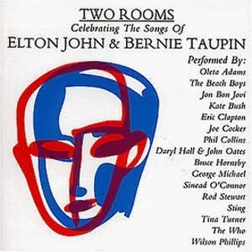 Elton John - Two Rooms: Tribute Celebrating Elton John & Bernie Taupin