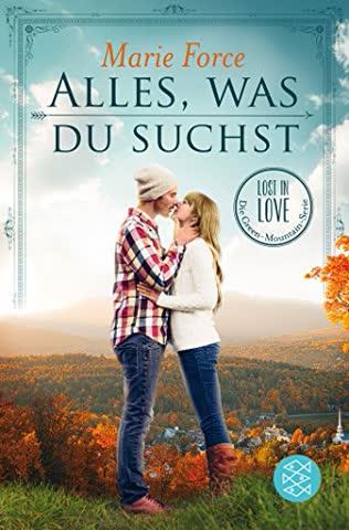 Alles, was du suchst: Lost in Love. Die Green-Mountain-Serie 1