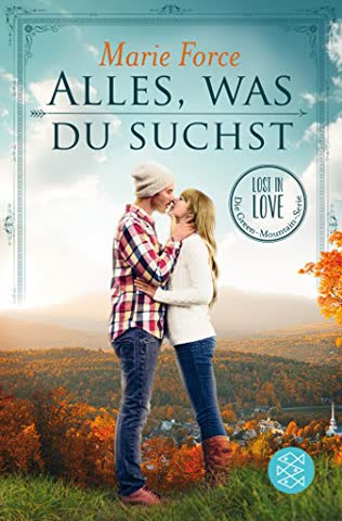 Alles, was du suchst (Lost in Love. Die Green-Mountain-Serie)