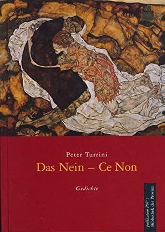 Das Nein - Ce Non: Gedichte