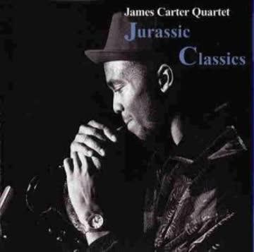 James Quartet Carter - Jurassic Classics [UK-Import]