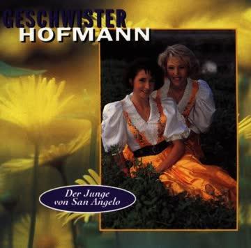 Geschwister Hofmann - Der Junge Von San Angelo