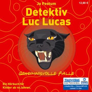 Detektiv Luc Lucas: Geheimnisvolle Fälle