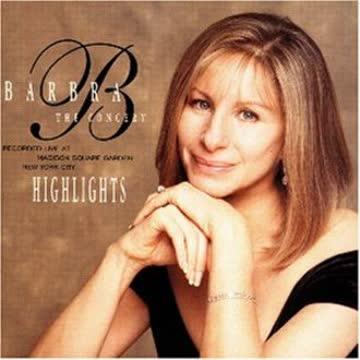 Barbra Streisand - The Concert-Highlights
