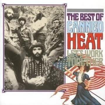 Canned Heat - Let'S Work Together-Best of