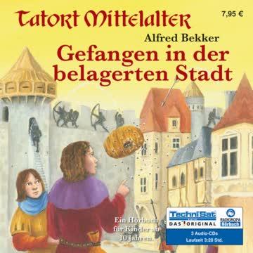 Gefangen in der belagerten Stadt: Tatort Mittelalter, Band 4