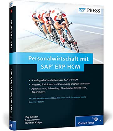 Personalwirtschaft mit SAP ERP HCM: Funktionen Prozesse Customizing von SAP HR (SAP PRESS)
