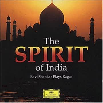 Ravi Shankar - The Spirit of India