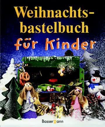 Weihnachtsbastelbuch für Kinder