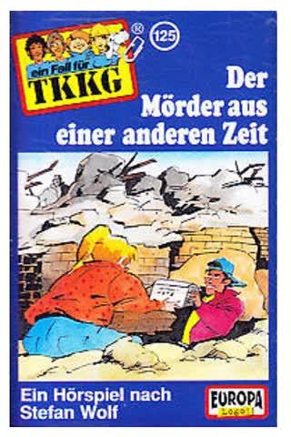 Ein Fall für TKKG 125- Der Mörder aus einer anderen Zeit  [CASSETTE]
