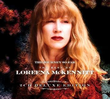 Loreena McKennitt - The Journey So Far-The Best Of (Deluxe Edition)