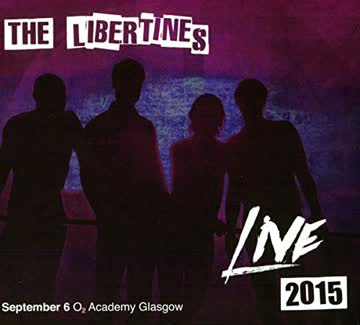 The Libertines - Live At The 02 Academmy 2015