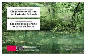 Die schönsten Gärten und Parks der Schweiz