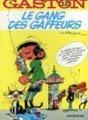 Le Gang DES Gaffeurs (Gaston Lagaffe)