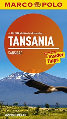 MARCO POLO Reiseführer Tansania, Sansibar: Reisen mit Insider-Tipps. Mit EXTRA Faltkarte & Reiseatlas