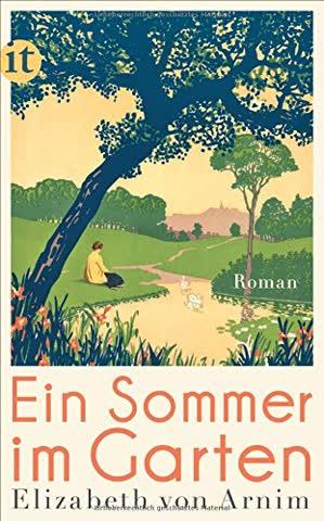 Ein Sommer im Garten: Roman (insel taschenbuch)